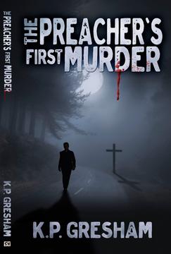 Preacher's First Murder